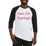 Future Child Psychologist Baseball Jersey