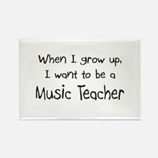 When I grow up I want to be a Music Teacher Rectan