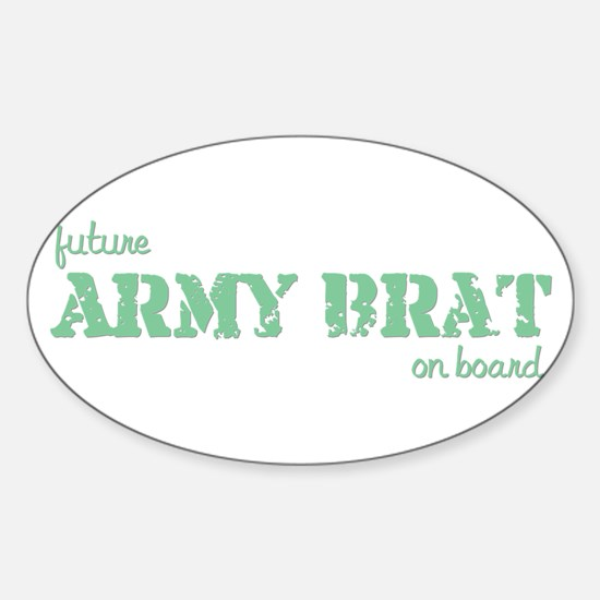 Future Army Brat On Board Oval Decal