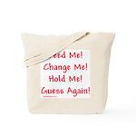 Feed Me... Tote Bag