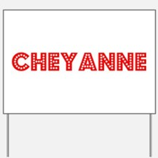 Retro Cheyanne (Red) Yard Sign