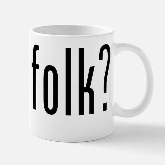 got folk? Mug
