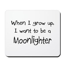 When I grow up I want to be a Moonlighter Mousepad