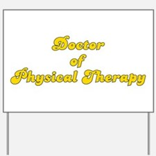 Retro Doctor of P.. (Gold) Yard Sign