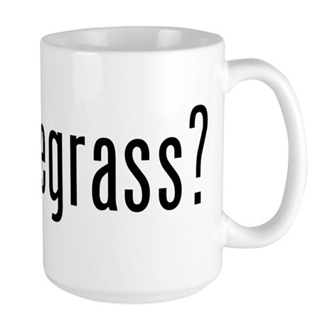 got bluegrass? Large Mug