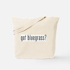 got bluegrass? Tote Bag