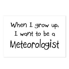 When I grow up I want to be a Meteorologist Postca