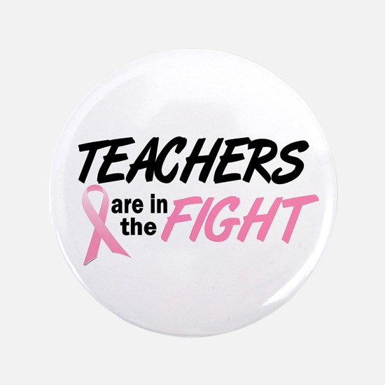 """Teachers In The Fight 3.5"""" Button"""