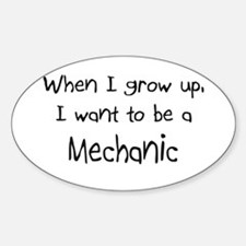 When I grow up I want to be a Mechanic Decal