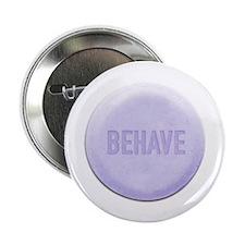 Behave Pill Button
