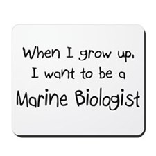 When I grow up I want to be a Marine Biologist Mou
