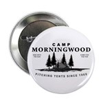 "Camp Morningwood 2.25"" Button"