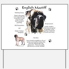Mastiff 72 Yard Sign