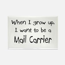 When I grow up I want to be a Mail Carrier Rectang
