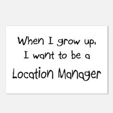 When I grow up I want to be a Location Manager Pos