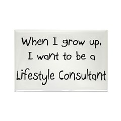 When I grow up I want to be a Lifestyle Consultant