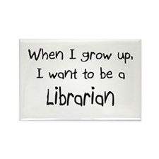When I grow up I want to be a Librarian Rectangle