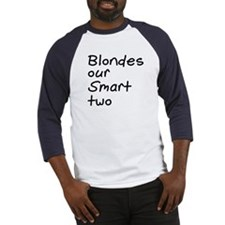 Blonde Our Smart Two Baseball Jersey