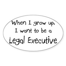 When I grow up I want to be a Legal Executive Stic