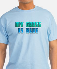 Della My Grass is Blue T-Shirt