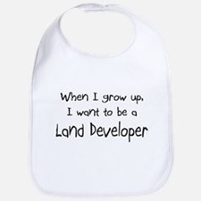 When I grow up I want to be a Land Developer Bib