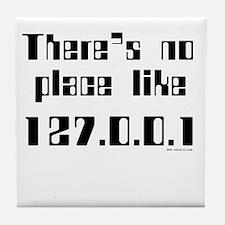 no place like 127.0.0.1 Tile Coaster