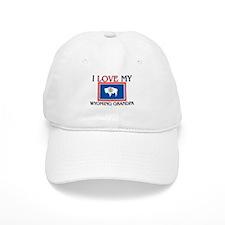 I Love My Wyoming Grandpa Baseball Cap