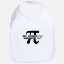 I Don't Care About Pi Day T Shirt Baby Bib