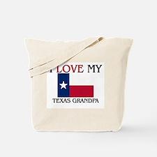 I Love My Texas Grandpa Tote Bag