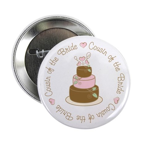 "Cousin of the Bride Cake 2.25"" Button"