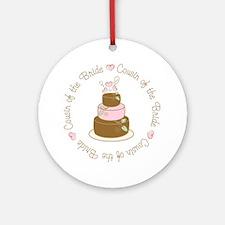 Cousin of the Bride Cake Ornament (Round)