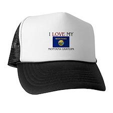 I Love My Montana Grandpa Trucker Hat