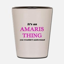 It's an Amaris thing, you wouldn&#3 Shot Glass
