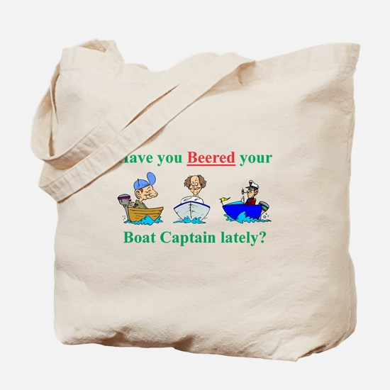 Beered you Boat Captain? Tote Bag