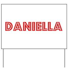 Retro Daniella (Red) Yard Sign