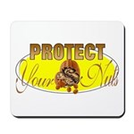 Protect your nuts Mousepad