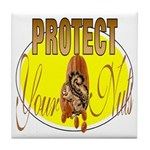 Protect your nuts Tile Coaster