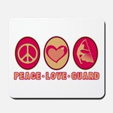 PEACE - LOVE - GUARD Mousepad