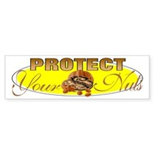 Protect your nuts Bumper Bumper Sticker