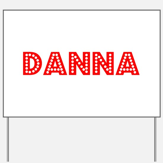 Retro Danna (Red) Yard Sign