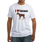 I love Dobermans Fitted T-Shirt