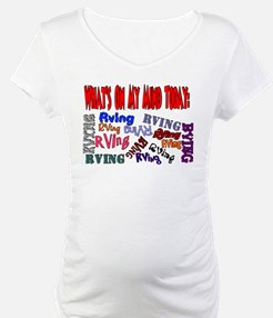 What's on my mind today: RVING Shirt