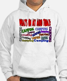 What's on my mind: Camping Hoodie
