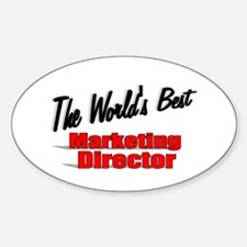 """The World's Best Marketing Director"" Decal"