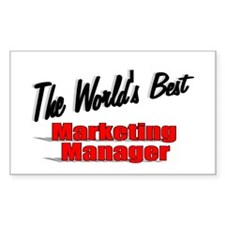 """"""" The World's Best Marketing Manager"""" Decal"""
