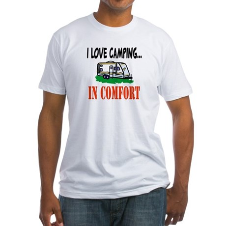 I Love Camping In Comfort Fitted T-Shirt