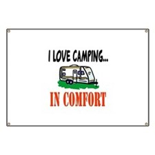 I Love Camping In Comfort Banner