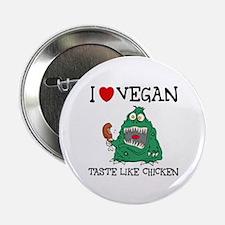 Vegan taste like chicken Button
