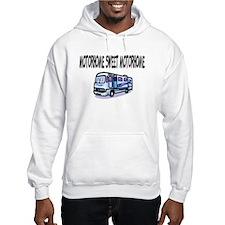 Motorhome Sweet Motorhome Hoodie