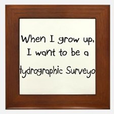 When I grow up I want to be a Hydrographic Surveyo